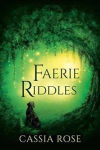 Faerie Riddles
