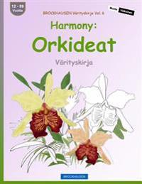 Brockhausen Varityskirja Vol. 6 - Harmony: Orkideat: Varityskirja