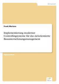 Implementierung Moderner Controllingsysteme Fur Das Zielorientierte Bauunternehmungsmanagement
