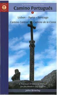 Pilgrims guide to the camino portugues - lisboa, porto, santiago