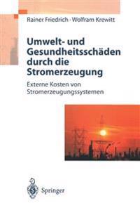 Umwelt- und Gesundheitsschaden Durch die Stromerzeugung