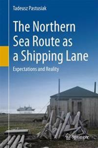 The Northern Sea Route As a Shipping Lane