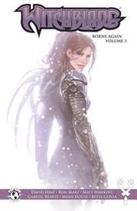 Witchblade Borne Again Vol. 3
