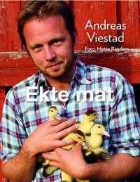 Ekte mat - Andreas Viestad pdf epub