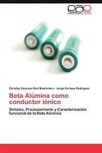 Beta Alumina Como Conductor Ionico