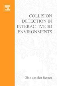 Collision Detection in Interactive 3d Environments