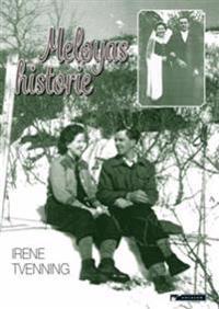 Meløyas historie - Irene Tvenning | Inprintwriters.org