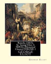 Romola, (1863), by George Eliot, a Novel (Oxford World's Classics) Volume 1: Christian Bernhard, Freiherr Von Tauchnitz (August 25, 1816 Schleinitz, P
