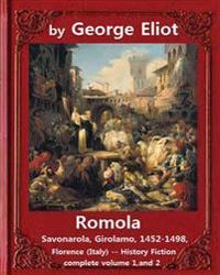 Romola, (1863), by George Eliot Complete Volume 1, and 2 (Novel): Christian Bernhard, Freiherr Von Tauchnitz (August 25, 1816 Schleinitz, Present Day