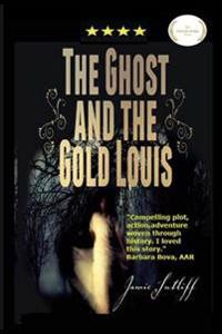 The Ghost and the Gold Louis