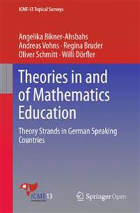 Theories in and of Mathematics Education
