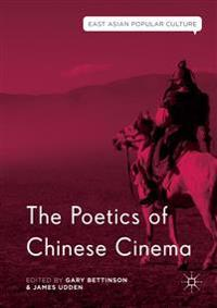 The Poetics of Chinese Cinema