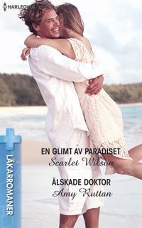 En glimt av paradiset/Älskade doktor
