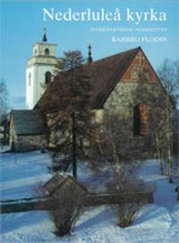Norrbotten : Nederluleå kyrka