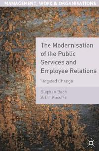 The Modernisation of the Public Services and Employee Relations
