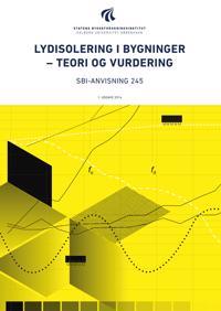 Lydisolering i bygninger - teori og vurdering