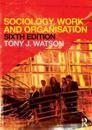 Sociology, Work and Organization