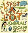 Spot a Lot Animal Escape: And Count a Little, Too!