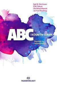 ABC i kognitiv terapi; startbok for helsearbeidere