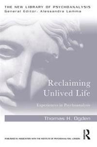Reclaiming Unlived Life