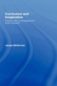Curriculum and Imagination