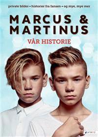 Marcus & Martinus: vår historie