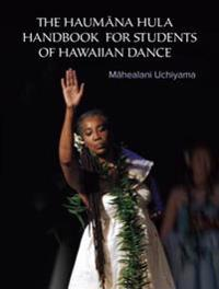 Haumana Hula Handbook for Students of Hawaiian Dance