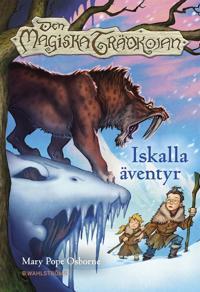 Den magiska trädkojan 7 - Iskalla äventyr