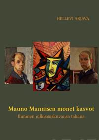 Mauno Mannisen monet kasvot