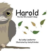 Harold, the Owl Who Couldn't Sleep