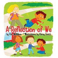 A Reflection of We