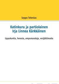 Katinkuru ja partiolainen Irja Linnea Kärkkäinen