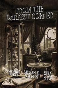 From the Darkest Corner