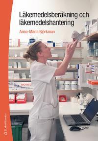 Läkemedelsberäkning och läkemedelshantering