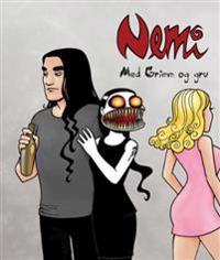 Nemi; med Grimm og gru