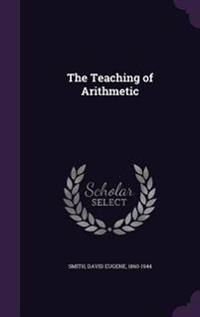The Teaching of Arithmetic