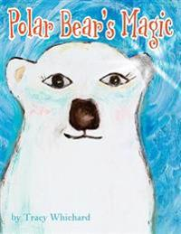 Polar Bear's Magic