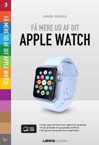 Få mere ud af dit Apple Watch
