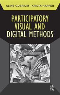 Participatory Visual and Digital Methods