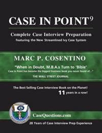 Case in Point 9: Complete Case Interview Preparation