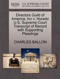 Directors Guild of America, Inc V. Hurwitz U.S. Supreme Court Transcript of Record with Supporting Pleadings