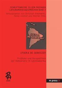 ¿fuera de Servicio?: Probleme Und Perspektiven Der Demokratie in Lateinamerika