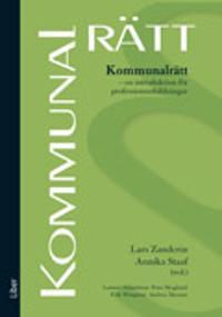Kommunalrätt : en introduktion för professionsutbildningar