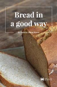 Bread in a Good Way