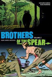 Brothers of the Spear Archives 2