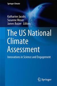The Us National Climate Assessment