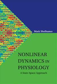 Nonlinear Dynamics in Physiology