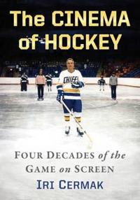 Cinema of hockey - four decades of the game on screen