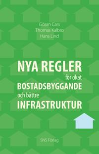 Nya regler för ökat bostadsbyggande och bättre infrastruktur
