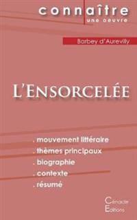 Fiche de lecture L'Ensorcelée (Analyse littéraire de référence et résumé complet)